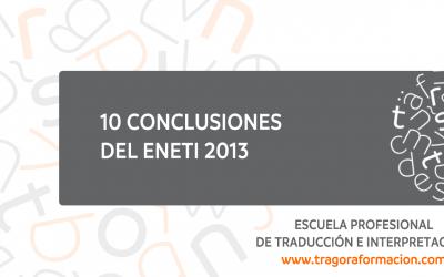 Nuestras 10 conclusiones después del IX ENETI