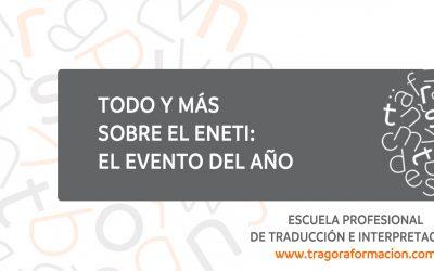 ENETI: el #tradusarao de los estudiantes de traducción