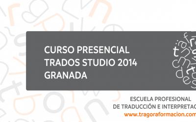 Ven a Granada al curso presencial intensivo de SDL Trados Studio 2014