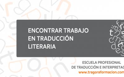 Encontrar trabajo en traducción literaria con una propuesta editorial