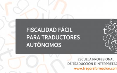 Curso online de fiscalidad para traductores e intérpretes