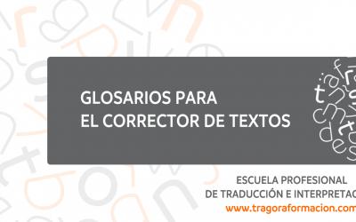 La corrección de textos: especialización y glosarios