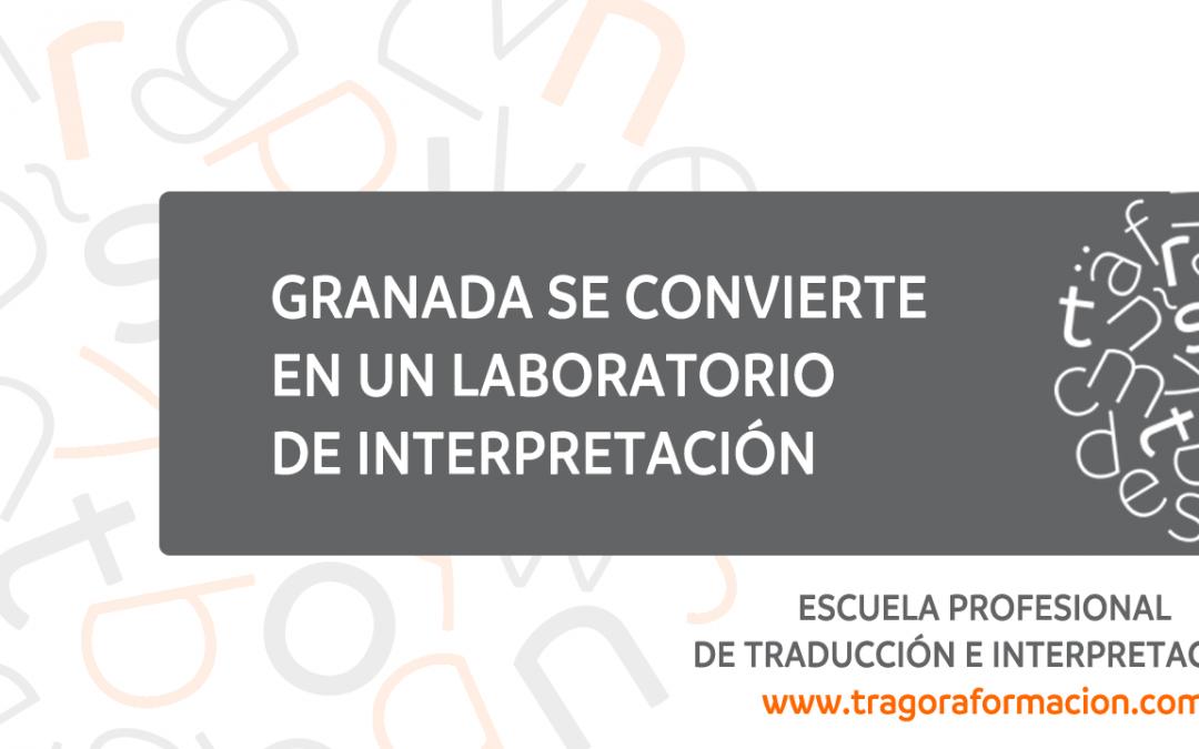 Granada se convierte en un laboratorio de interpretación