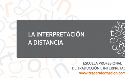 La interpretación a distancia: nacimiento, maduración y proyección de futuro