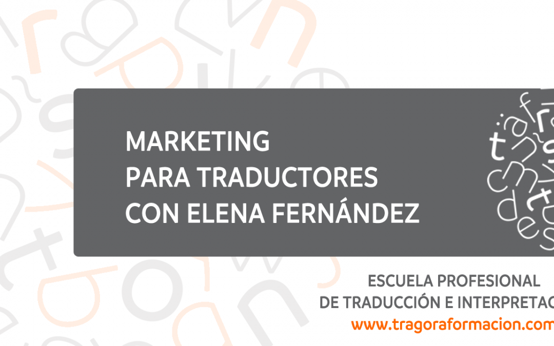 Blog sobre marketing para traductores de @elenatragora