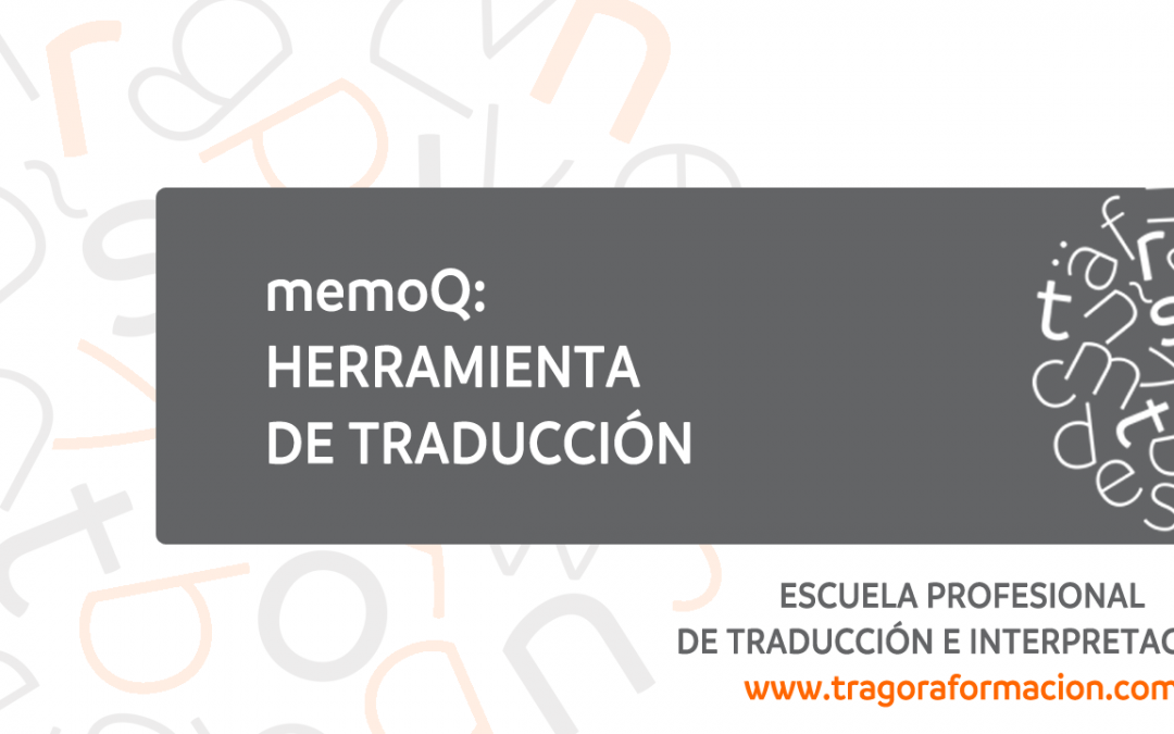 memoQ como herramienta de traducción