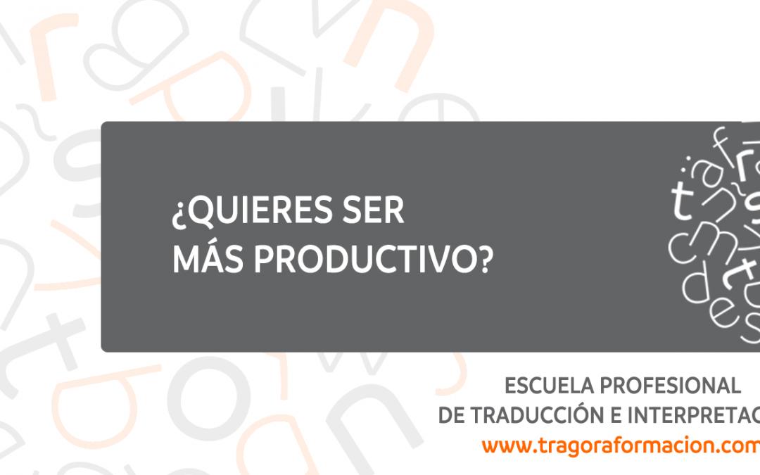 20 + 1 herramientas de productividad para traductores