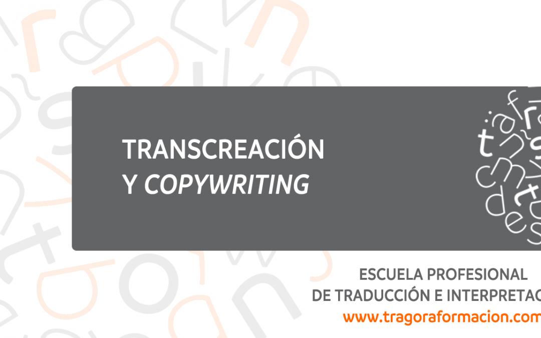 ¡NUEVO! Curso online de transcreación publicitaria y copywriting para traductores EN>ES