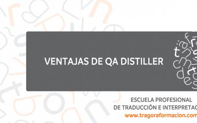 Ventajas de revisar una traducción con QA Distiller