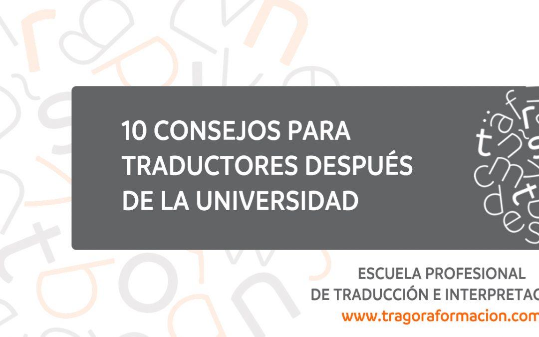 10 consejos para traductores después de la Universidad