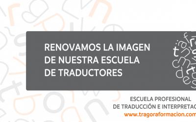 Trágora es la Escuela Profesional de Traducción e Interpretación