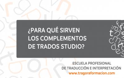 #QATAOtip 4 – ¿Para qué sirven los complementos de Trados Studio?