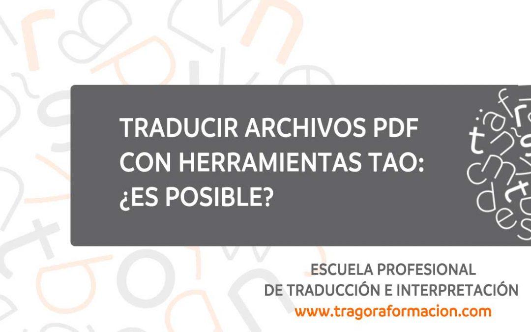 #QATAOtip 15 – Traducir archivos PDF con herramientas TAO: ¿es posible?