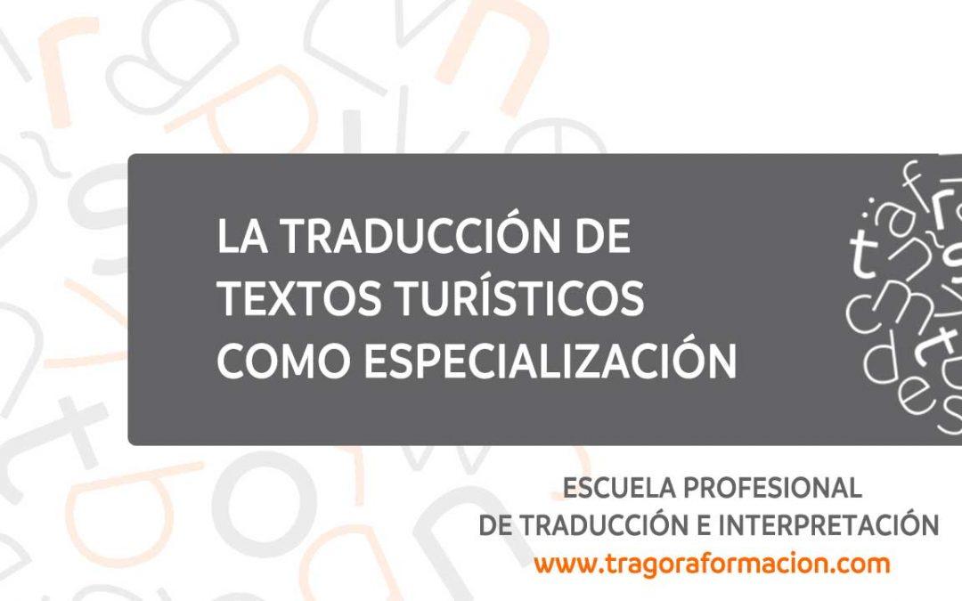 La traducción de textos turísticos como especialización