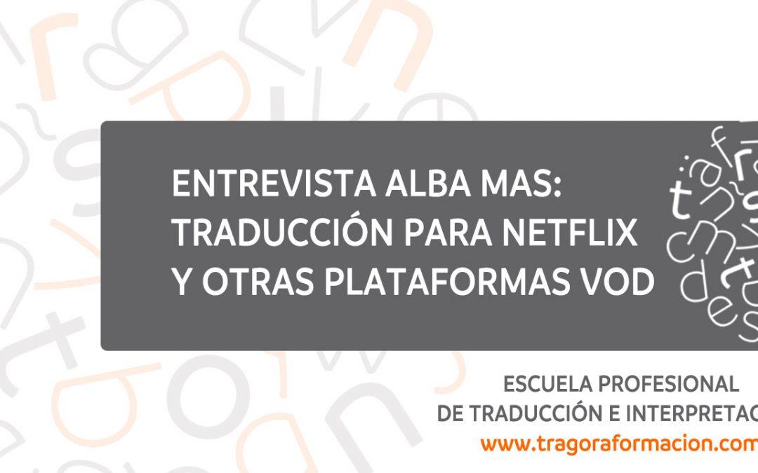 Plataformas VOD: la experiencia de traducir para Netflix y HBO