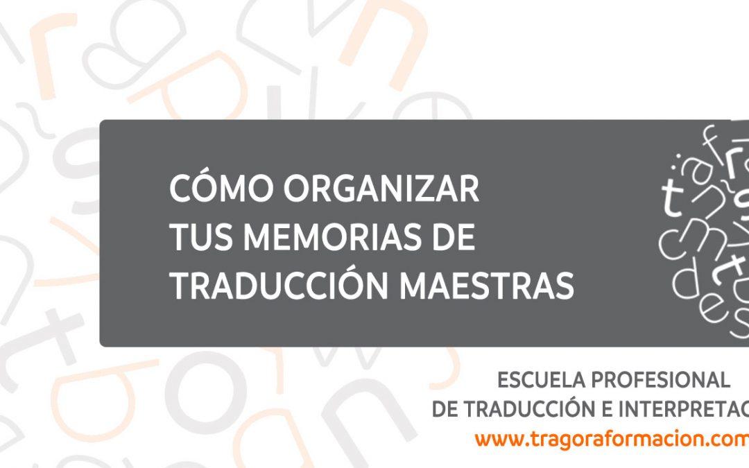 #QATAOtip 16 – ¿Cuál es la mejor forma de organizar nuestras memorias de traducción?