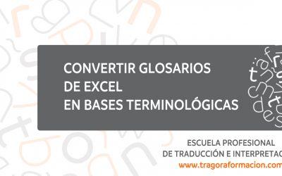 Convertir glosarios de Excel en bases terminológicas en Trados y memoQ
