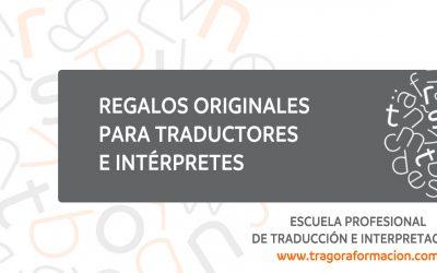 10 regalos originales para traductores e intérpretes